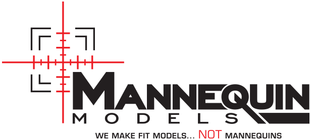 We make fit Models…NOT Mannequins